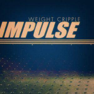 Weight Cripple - Impulse