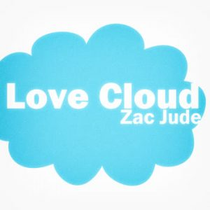 Zac Jude - Love Cloud