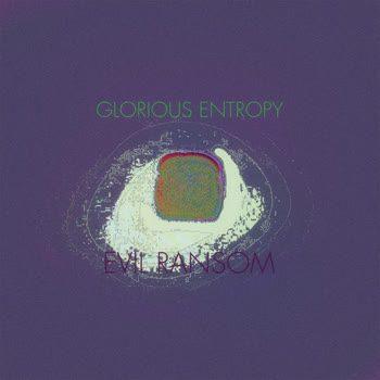 Evil Ransom - Glorious Entropy