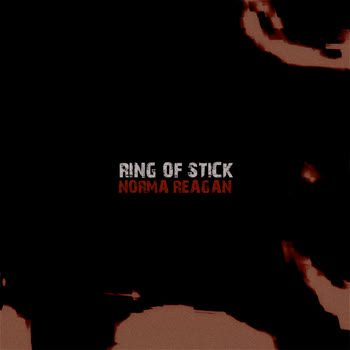 Norma Reagan - Ring of Stick