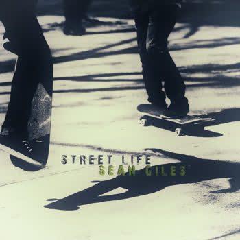Sean Giles - Street Life